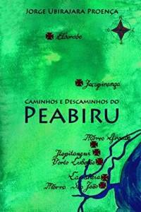 Baixar Caminhos e Descaminhos do Peabiru pdf, epub, ebook