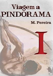 Baixar Viagem a Pindorama: Volume I pdf, epub, ebook