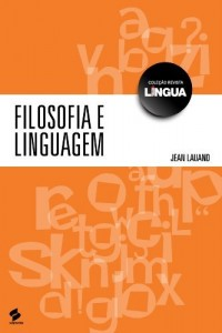 Baixar Filosofia e linguagem: 1 (Coleção Revista Língua) pdf, epub, eBook