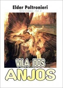 Baixar Vila dos Anjos: Série Contos Vol.3 pdf, epub, eBook