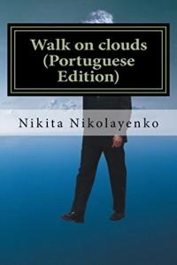 Baixar Walk on clouds (Portuguese Edition) pdf, epub, eBook