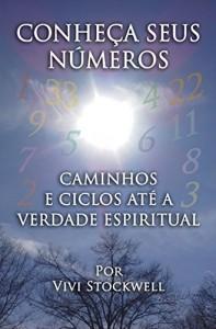 Baixar Conheça Seus Números: Caminhos e Ciclos Até a Verdade Espiritual pdf, epub, eBook
