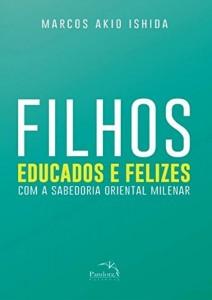 Baixar Filhos educados e felizes pdf, epub, ebook