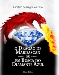 Baixar O Dragão de Mardascan ou Em Busca do Diamante Azul pdf, epub, eBook