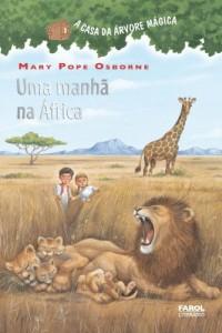 Baixar Uma manhã na África: 11 (A casa da árvore mágica) pdf, epub, eBook