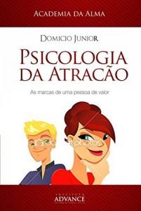 Baixar Psicologia da Atração: A arte de perceber e ser percebido (Academia da Juventude Livro 1) pdf, epub, eBook