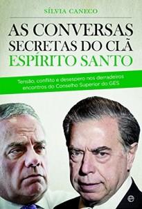 Baixar As Conversas Secretas do Clã Espírito Santo pdf, epub, eBook