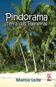 Baixar Pindorama: A terra das palmeiras pdf, epub, ebook