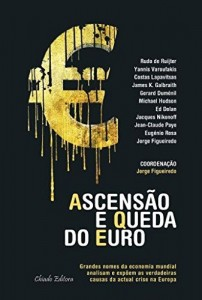 Baixar Ascensão e Queda do Euro pdf, epub, eBook
