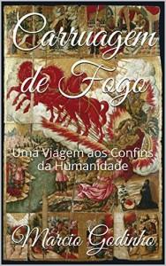 Baixar Carruagem de Fogo: Uma Viagem aos Confins da Humanidade (Arqueologia Familiar Livro 1) pdf, epub, eBook