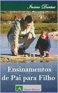 Baixar Ensinamentos de Pai para Filho (Literatura Língua Portuguesa) pdf, epub, eBook