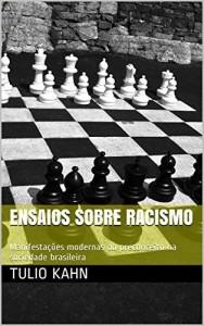 Baixar Ensaios sobre Racismo: Manifestações modernas do preconceito na sociedade brasileira pdf, epub, ebook