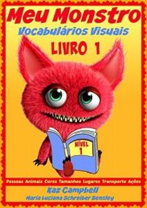 Baixar Meu Monstro –  Vocabulários Visuais  – Nível 1 – Livro 1 pdf, epub, eBook