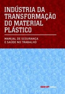 Baixar Indústria de Transformação do Material Plástico-Manual de Segurança e Saúde no Trabalho pdf, epub, eBook