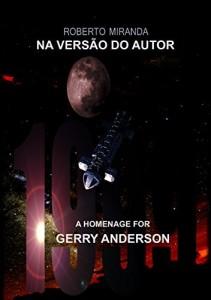 Baixar 1999: Tributo a Gerry Anderson (Na versão do autor Livro 2) pdf, epub, ebook