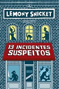 Baixar 13 incidentes suspeitos – Volume extra da série Só Perguntas Erradas pdf, epub, ebook