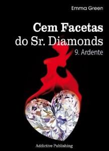 Baixar Cem Facetas do Sr. Diamonds – vol. 9: Ardente pdf, epub, eBook