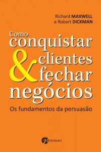 Baixar Como Conquistar Clientes e Fechar Negócios pdf, epub, ebook