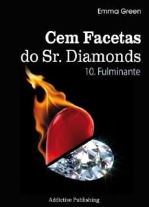 Baixar Cem Facetas do Sr. Diamonds – vol. 10: Fulminante pdf, epub, eBook