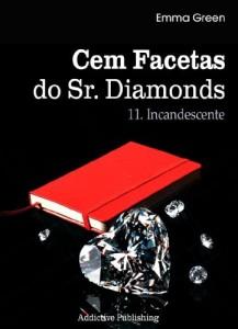 Baixar Cem Facetas do Sr. Diamonds – vol. 11: Incandescente pdf, epub, eBook
