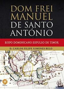 Baixar Dom frei Manuel de Santo António: Bispo dominicano expulso de Timor pdf, epub, eBook
