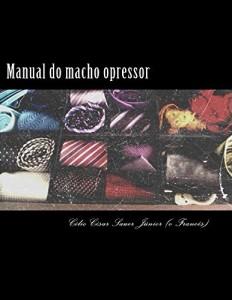 Baixar Manual do macho opressor pdf, epub, eBook