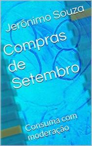 Baixar Compras de Setembro: Consuma com moderação pdf, epub, ebook