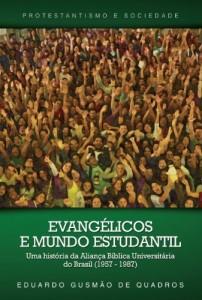 Baixar Evangélicos e Mundo Estudantil pdf, epub, ebook
