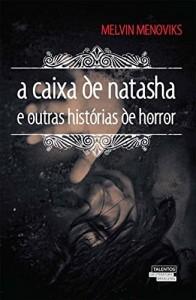 Baixar A caixa de Natasha e outras histórias de horror pdf, epub, eBook
