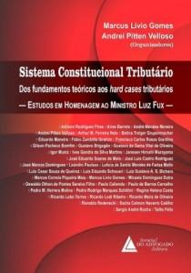 Baixar Sistema Constitucional Tributário dos Fundamentos Teóricos aos Hard Cases Tributários pdf, epub, eBook