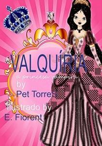 Baixar Valquíria a princesa vampira : Edição ilustrada pdf, epub, ebook