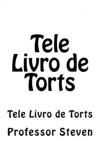 Baixar Tele Livro de Torts (Prime Members Can Read Free!): e law book – LOOK INSIDE! ! pdf, epub, eBook