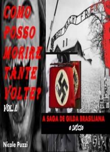 Baixar COMO POSSO MORIRE TANTE VOLTE??! (A SAGA DE GILDA BRASILIANA Livro 1) pdf, epub, ebook