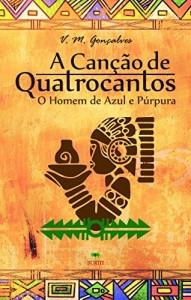 Baixar A Canção de Quatrocantos: O Homem de Azul e Púrpura pdf, epub, ebook