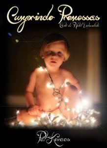 Baixar Cumprindo Promessas: Conto de Natal Umbandista pdf, epub, ebook