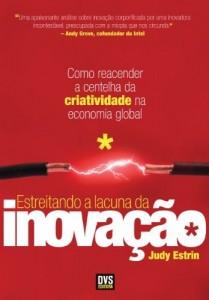 Baixar Estreitando a Lacuna da Inovação – Como reacender a centelha da criatividade na economia global pdf, epub, ebook