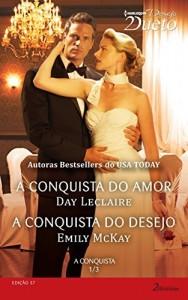 Baixar A Conquista 1 de 3 – Harlequin Desejo Dueto Ed.57 pdf, epub, eBook