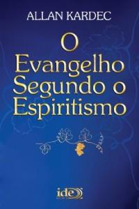 Baixar O Evangelho Segundo o Espiritismo (Codificação Espírita Livro 3) pdf, epub, eBook
