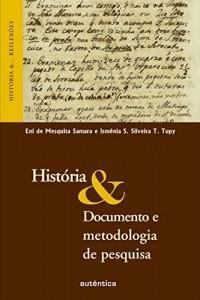 Baixar História & Documento e metodologia de pesquisa pdf, epub, eBook
