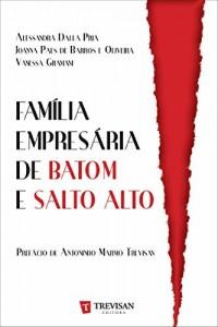 Baixar Família Empresária de Batom e Salto Alto pdf, epub, eBook