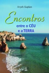 Baixar ENCONTROS ENTRE O CÉU E A TERRA: 1 pdf, epub, ebook
