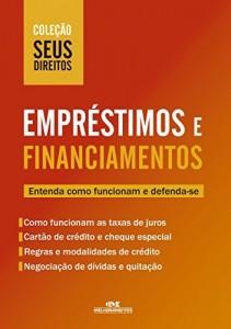 Baixar Empréstimos e Financiamentos: Entenda como funcionam e defenda-se (Coleção Seus Direitos) pdf, epub, ebook