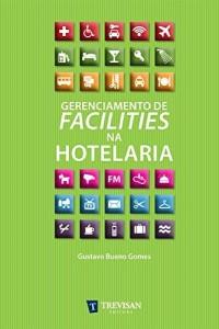 Baixar Gerenciamento de Facilities na Hotelaria pdf, epub, eBook