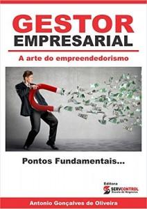 Baixar Gestor Empresarial: A arte do Empreendedorismo pdf, epub, eBook