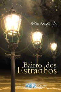 Baixar Bairro dos Estranhos pdf, epub, ebook