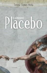 Baixar O admirável Placebo pdf, epub, eBook