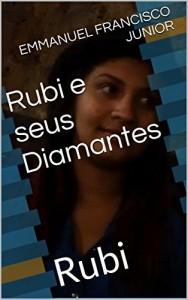 Baixar Rubi e seus Diamantes: Rubi pdf, epub, eBook