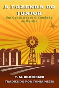 Baixar A Fazenda Do Junior – Um Conto Sobre O Condado de Sardis pdf, epub, ebook