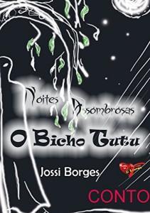 Baixar Noites Assombrosas: O Bicho Tutu pdf, epub, eBook