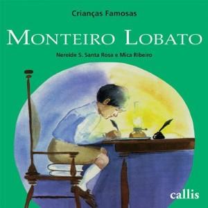 Baixar Monteiro Lobato (Crianças Famosas) pdf, epub, eBook